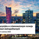 """Konferencja """"Turystyka w zrównoważonym rozwoju miast metropolitarnych"""""""